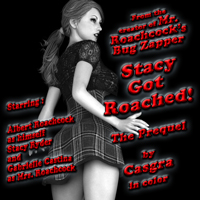 Stacy Got Roached