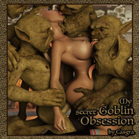 My Secret Goblin Obsession