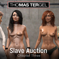 Thomas Tergel's Slave Auction Chapter Three