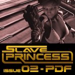 MidniteMatt's Slave Princess - Issue 02