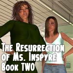 SturkWurk's The Resurrection of Ms Inspyre Book Two