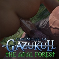 The Chronicles Of Gazukull: Anal Forest