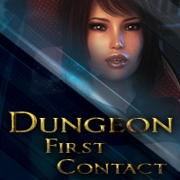 Dungeon: First Contact