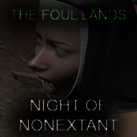 The Foul Lands - Night of Nonextant
