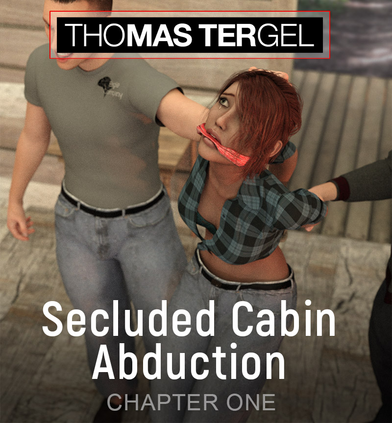 Secluded Cabin Abduction Chapter One
