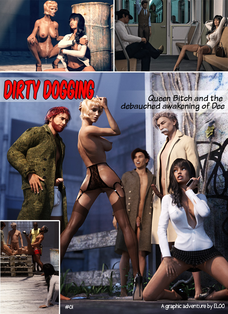 Dirty Dogging: Queen Bitch And The Debauched Awakening Of Dee