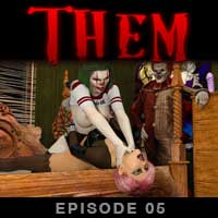 Them - Episode 05