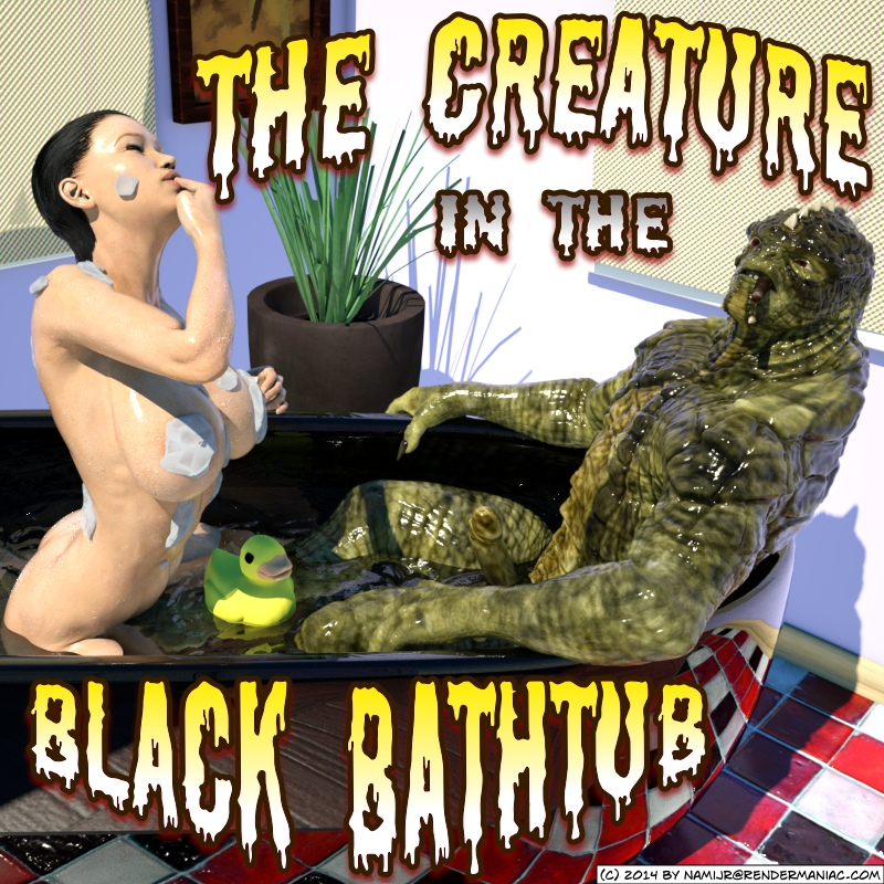 The Creature in the Black Bathtub