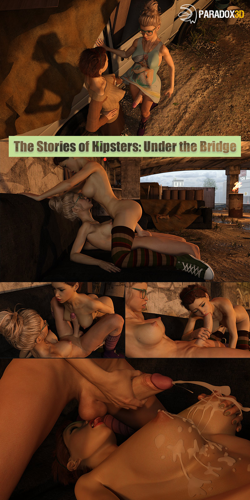 The Stories Of Hipsters: Part 1 - Under The Bridge